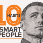 10 behaviors of smart people