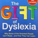 Dyslexia: some very smart accomplished people cannot read well- sciencedaily